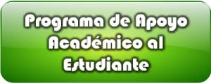Imagen de botón que enlaza a Programa de Apoyo Académico al Estudiante