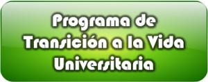 Imagen de botón que enlaza a Programa de Transición a la Vida Universitaria